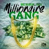 Millionaire Gang de Mike Delorean