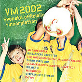 VM 2002 - Svenska officiella vinnarplattan by Various Artists