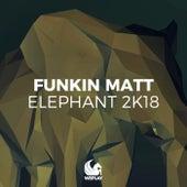 Elephant 2K18 by Funkin Matt