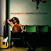 Comfort To The Soul de Ana Popovic