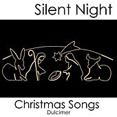 Silent Night - Christmas Songs - Dulcimer by Christmas Songs Music