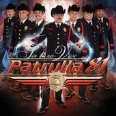 Sin Ti No Vive by Patrulla 81