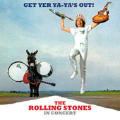 Get Yer Ya-Ya's Out! The Rolling Stones In Concert (40th Anniversary Edition) by The Rolling Stones