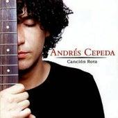Canción Rota de Andrés Cepeda