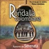 Rumores de Serenata de La Gran Rondalla Colombiana