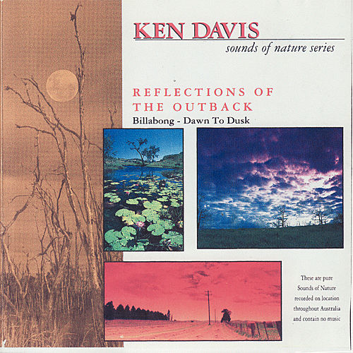 Sounds of Nature Series: Reflections of the Outback by Ken Davis