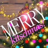 Merry Kitschmas de Various Artists