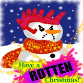 Have a Rotten Christmas by Various Artists