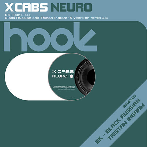 X-Cabs Neuro (2009 Remixes) by X Cabs