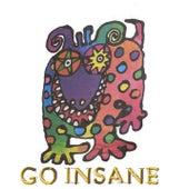 Go Insane by Abikada
