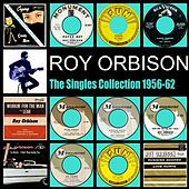 The Singles Collection 1956-62 de Roy Orbison