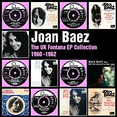 The UK Fontana EP Collection 1960-62 von Joan Baez