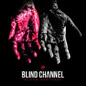 Blood Brothers de Blind Channel