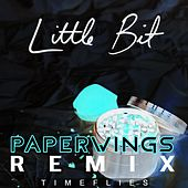 Little Bit (Paperwings Remix) de Timeflies