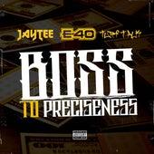 Boss to Preciseness (feat. E-40 & Turf Talk) von Jay Tee