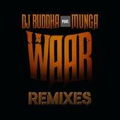 Waar (feat. Munga) [Remixes] by DJ Buddha