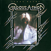 Groove-A-Thon by Isaac Hayes
