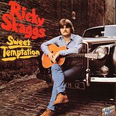 Sweet Temptation by Ricky Skaggs