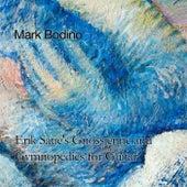 Erik Satie's Gnossienne and Gymnopedies for Guitar de Mark Bodino