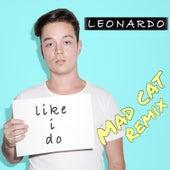 Like I Do (Mad Cat Remix) de Leonardo