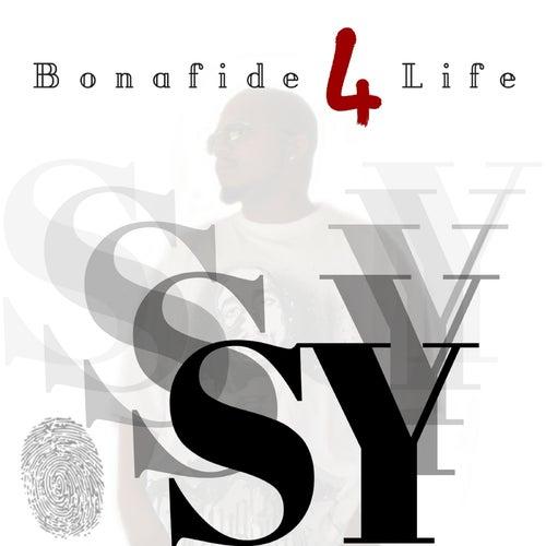 Bonafide 4 Life de Sy