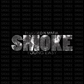 Smoke by Young Ea$y
