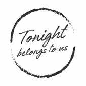 Tonight Belongs to Us by Tony Hadley