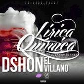 Lirica Quimica de D'Shon El Villano