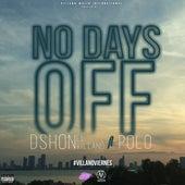 No Days Off (feat. Polo) de D'Shon El Villano