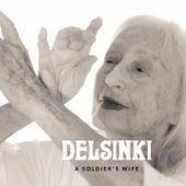 A Soldier's Wife de Delsinki