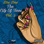 The City of Trees, Vol. 2 by Dre Dav