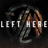 Left Here by Versus Me