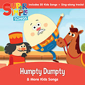 Humpty Dumpty & More Kids Songs by Super Simple Songs