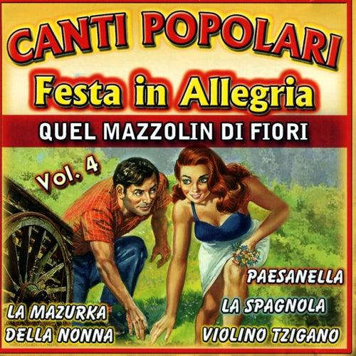 Canti Popolari Festa in Allegria Vol.4 by Various Artists