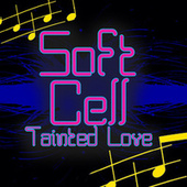 Tainted Love (Re-Recorded / Remastered) de Soft Cell