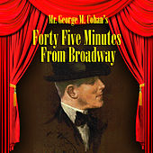 Forty-Five Minutes From Broadway de Various Artists