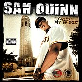 I Give You My Word by San Quinn