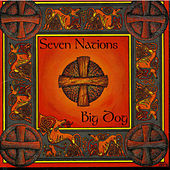 Big Dog by Seven Nations