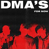 For Now de DMA's