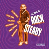 Get Ready, Do Rock Steady by Various Artists