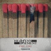 Fire, Fire by Heaven's Basement