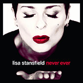 Never Ever by Lisa Stansfield