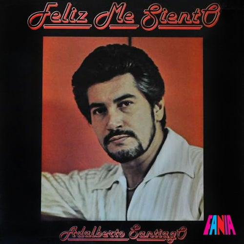 Feliz Me Sineto de Adalberto Santiago