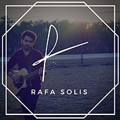 Rafa Solis by Rafa Solis