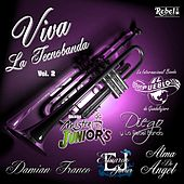 Viva la Tecnobanda, Vol. 2 de Various Artists