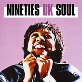 Nineties UK Soul von Various Artists