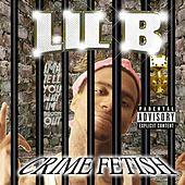 Crime Fetish by Lil'B