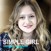 Simple Girl von Cassidy Donovan