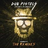Crazy Diamonds (The Remixes Vol 3) by Dub Pistols