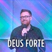 Deus Forte de Ronaldo Bezerra